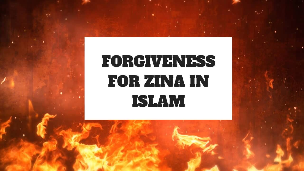 Forgiveness For Zina In Islam