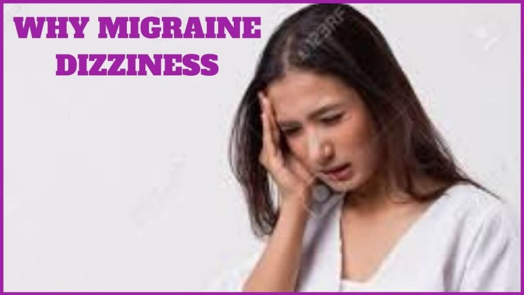 WHY DIZZINESS
