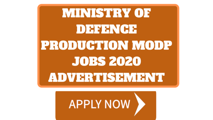 Ministry of Defence Production MODP Jobs 2020 Advertisement,